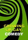 Growing Up Gay: Comedy Shorts