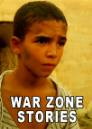 War zone Stories
